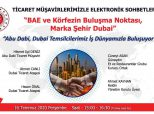 """""""Ticaret Müşavirlerimizle Elektronik Sohbetler – Birleşik Arap Emirlikleri"""" hk."""