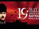 Başkan Ünlü'den 19 Mayıs Atatürk'ü Anma Gençlik ve Spor Bayramı Kutlama Mesajı;